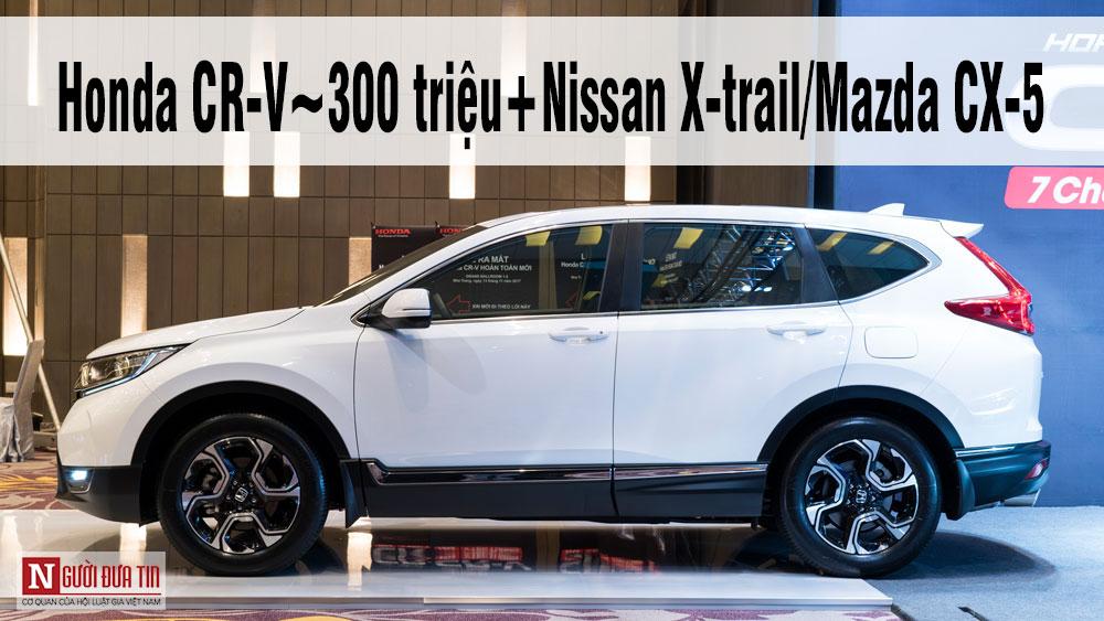 Thị trường xe - Mazda CX-5 mới giá dưới 1 tỷ và cú 'vỗ mặt' Honda CR-V ở Việt Nam