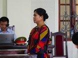 Hồ sơ điều tra - Bản án cho 'nữ quái' lừa bán cô gái 16 tuổi đang mang thai sang Trung Quốc