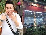 """Sự kiện - Cơ quan chức năng kiểm tra nhà hàng bị ê kíp Quang Lê """"tố"""" chặt chém"""