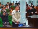 Hồ sơ điều tra - Xét xử ông Đinh La Thăng: Các bị cáo ngậm ngùi nói lời sau cùng