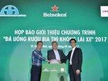 """Kinh doanh - Kêu gọi người tiêu dùng Việt Nam """"Đã uống rượu bia thì không lái xe"""""""