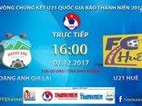 Bóng đá Việt Nam - VCK U21 Quốc gia: U21 HAGL - U21 Huế (16h-1/12)