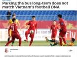 Bóng đá Việt Nam - Báo châu Á: Dựng xe buýt chỉ mang thành công trước mắt cho U23 Việt Nam