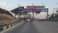 Xã hội - BOT Thái Nguyên – Chợ Mới chính thức thu phí từ ngày 25/1