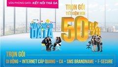 Công nghệ - Tiết kiệm 50% chi phí với gói cước văn phòng Data