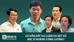 Chính trị - Tranh luận nảy lửa vụ bác sĩ Hoàng Công Lương tại Quốc hội