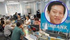 An ninh - Hình sự - Bộ Công an sẽ truy nã quốc tế nguyên Phó giám đốc Eximbank