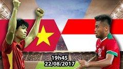 Thể thao - Trực tiếp U22 Việt Nam - U22 Indonesia (19h45-22/8): Thắng để tự quyết