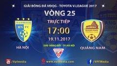 Bóng đá Việt Nam - Trực tiếp Hà Nội - Quảng Nam (17h-19/11): Thắng là vô địch