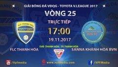 Bóng đá Việt Nam - Trực tiếp Thanh Hóa - Khánh Hòa (17h 19/11): Nỗ lực tuyệt vọng