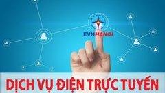 Kinh doanh - EVN HANOI cung cấp dịch vụ điện trực tuyến