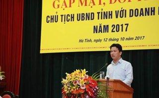 Đầu tư - Chủ tịch tỉnh Hà Tĩnh: Có quá nhiều đoàn thanh tra doanh nghiệp