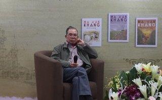 Văn hoá - Nhà văn Ma Văn Kháng: 'Tôi viết văn rất vô tổ chức và không theo quy tắc nào cả'!