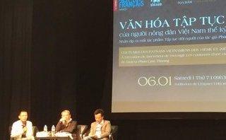 Văn hoá - Phan Cẩm Thượng lý giải về sự 'va đập' của những tập tục Việt