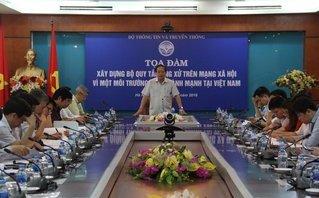 Chính trị - Việt Nam xây dựng Bộ Quy tắc ứng xử trên mạng xã hội