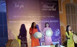 Chính trị - Xã hội - Đậm đà đêm quyền năng phụ nữ và bản sắc văn hóa  APEC 2017