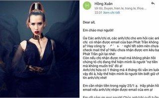 Sự kiện - Sau 4 tháng chờ đợi, Hồng Xuân 1m90 quyết đòi tiền từ nhà sản xuất Vietnam's Next Top Model