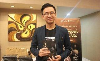 Văn hoá - Tạ Minh Tuấn truyền lửa khởi nghiệp trong cuốn sách đầu tay