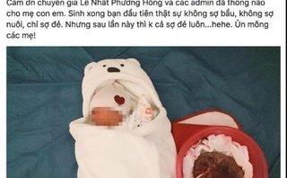 Tin nhanh - Đã xác định địa chỉ hai mẹ con sản phụ tử vong vì sinh con thuận tự nhiên