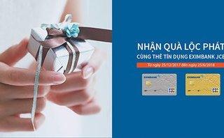 Cần biết - Nhận quà lộc phát cùng thẻ tín dụng Eximbank JCB