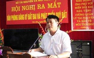 Điểm nóng - Sở TNMT Yên Bái có quyền giám đốc, điều ông Phạm Sỹ Quý sang HĐND