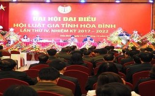 Góc nhìn luật gia - Đại hội đại biểu Hội Luật gia tỉnh Hòa Bình lần thứ IV, nhiệm kỳ 2017- 2022