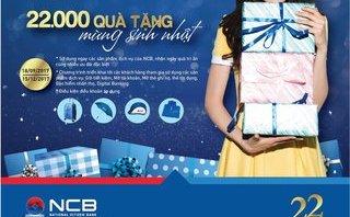 Kinh doanh - Mừng sinh nhật vàng nhận 22 ngàn quà tặng từ NCB