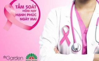 Cần biết - TTTM The Garden tặng gói tầm soát ung thư vú cho phụ nữ