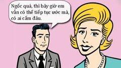Cộng đồng mạng - Sáng cười: Buồn vì chồng cố tình không hiểu